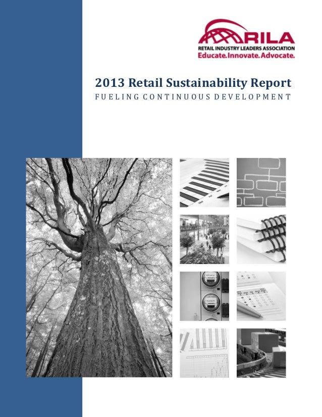 2013 Retail Sustainability ReportFUELING CONTINUOUS DEVELOPMENT