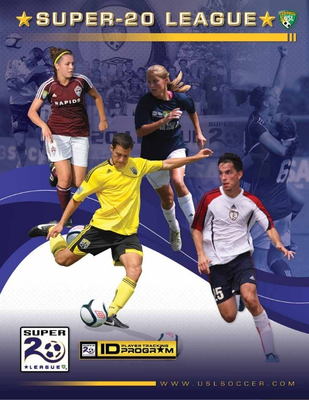 © 2013 United Soccer Leagues, LLC, All rights reserved. Confidential: do not copy or redistribute.   SUPER-20 1