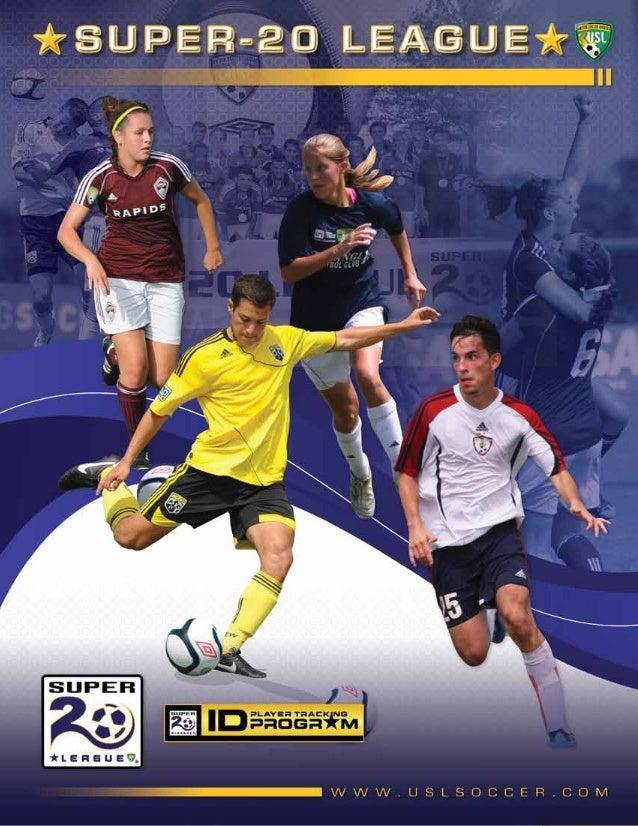 2013 Super-20 League Overview