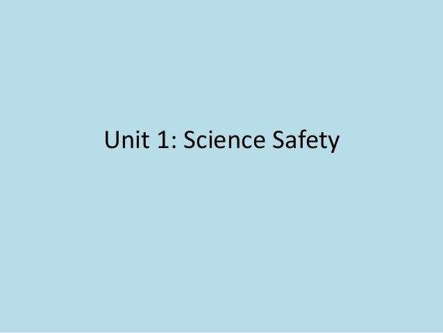Unit 1: Science Safety