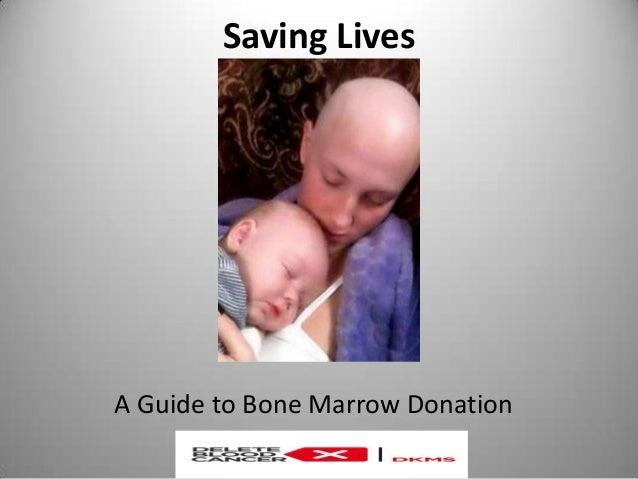 Saving Lives A Guide to Bone Marrow Donation