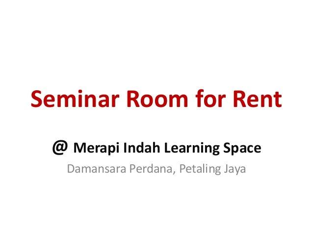 Seminar Room for Rent @ Merapi Indah, Damansara Perdana