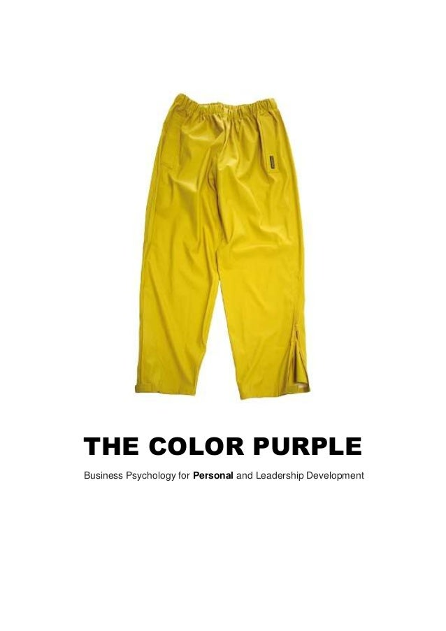 THE COLOR PURPLE Business Psychology for Personal and Leadership Development