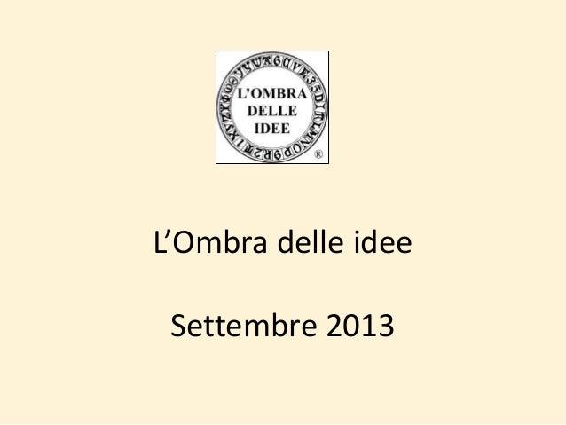 L'Ombra delle idee Settembre 2013