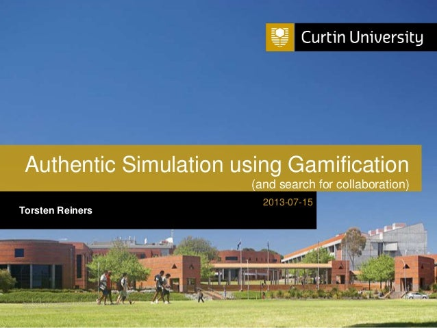 Authentic Simulation using Gamification