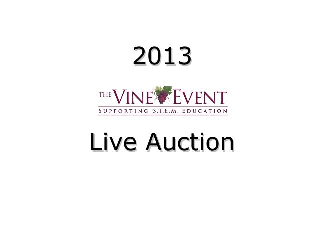 20132013 Live AuctionLive Auction