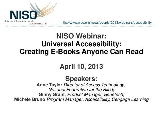 NISO April 10 2013 Webinar: Universal Accessibility