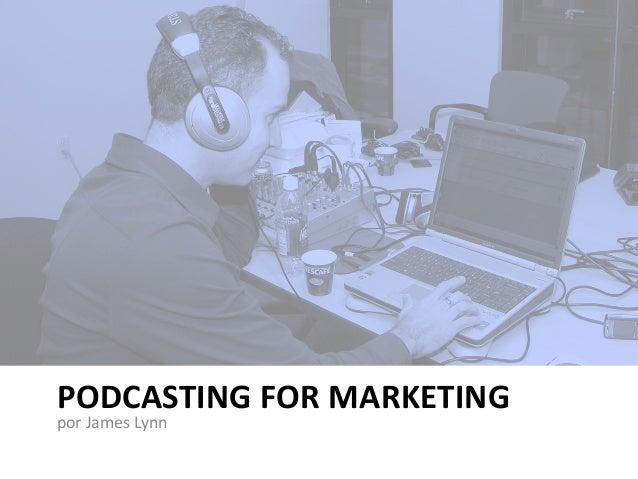Podcasting para ventas y mercadeo