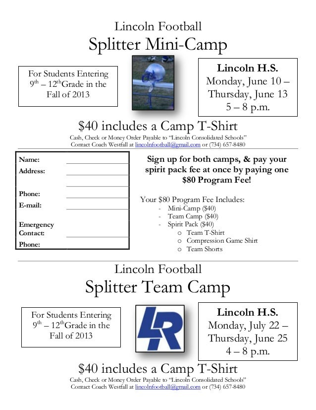 """Lincoln FootballSplitter Mini-Camp$40 includes a Camp T-ShirtCash, Check or Money Order Payable to """"Lincoln Consolidated S..."""