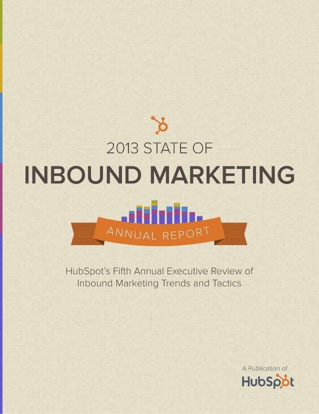 2013 State of Inbound Marketing Report