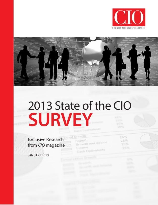 2013 State of the CIOSURVEYExclusive Researchfrom CIO magazineJANUARY 2013