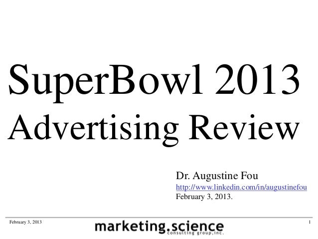 2013 Superbowl Ads Review by Augustine Fou Chief Digital Officer