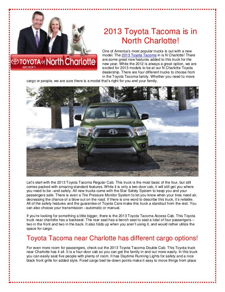 2013 Toyota Tacoma is in                                                      North Charlotte!                            ...