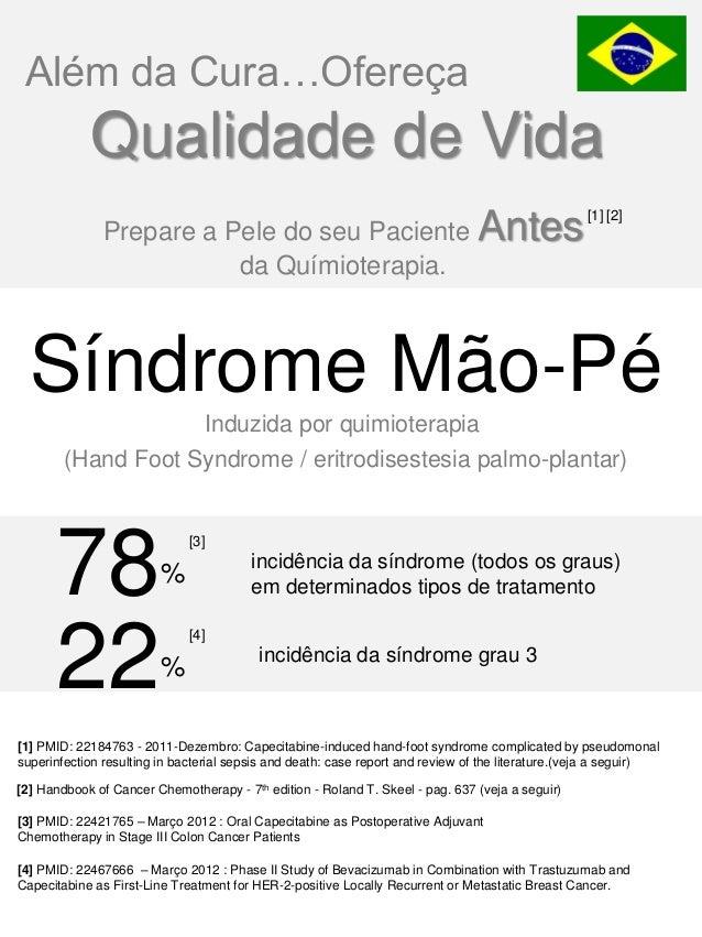 Toxicidade de antineoplásicos, radiodermite, ressecamento severo - Cuidados Especiais da Pele