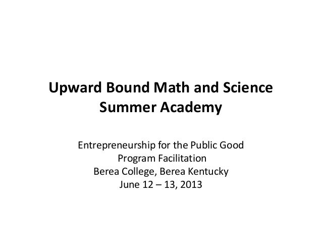 2013 Upward Bound  Math and Science Summer Academy at Berea College Facilitation Training