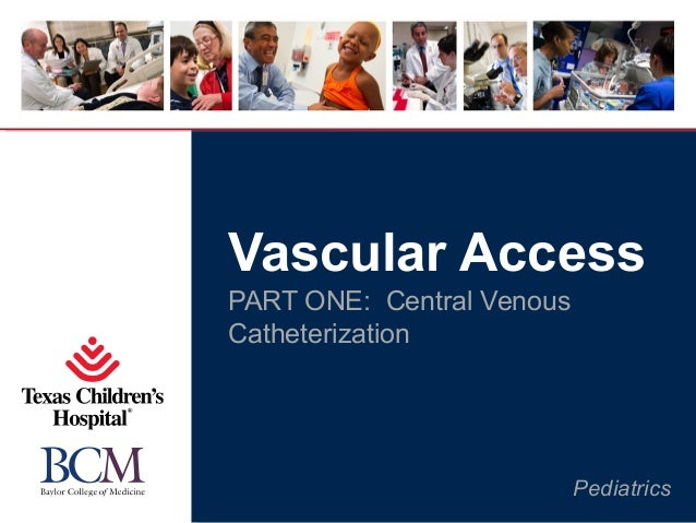 2013 Pediatric Subspecialty Boot Camp_Central venous access