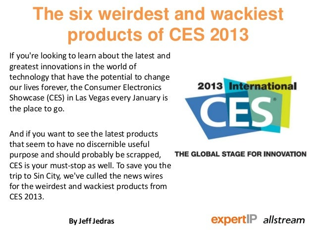 The six weirdest and wackiest products of CES 2013