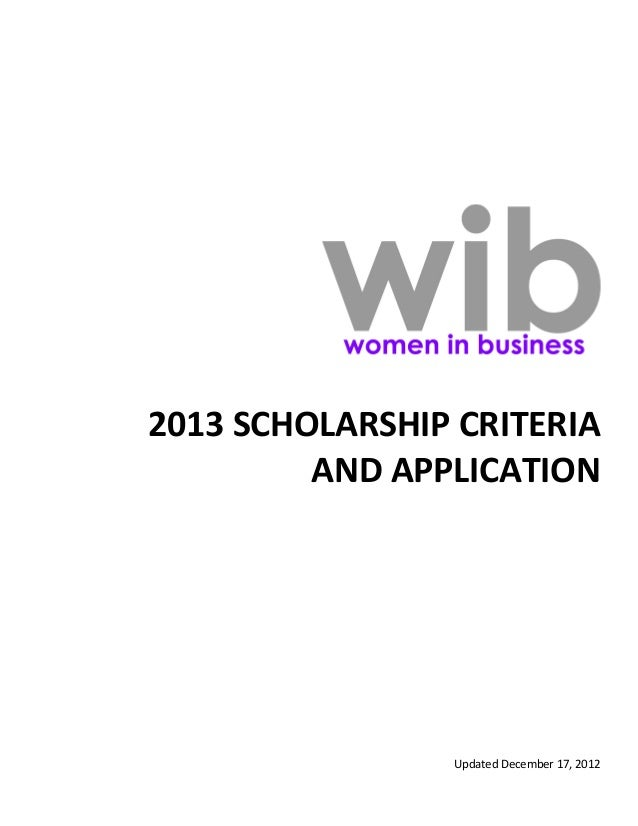 2013 SCHOLARSHIP CRITERIA         AND APPLICATION                Updated December 17, 2012