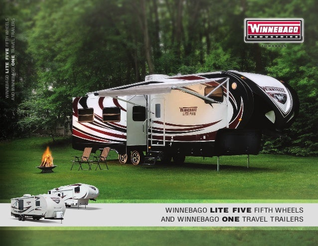 WINNEBAGO LITE FIVE FIFTH WHEELSAND WINNEBAGO ONE TRAVEL TRAILERS                                     WINNEBAGO LITE FIVE ...