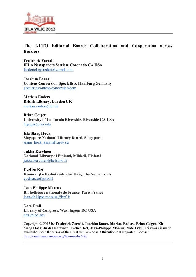 1 The ALTO Editorial Board: Collaboration and Cooperation across Borders Frederick Zarndt IFLA Newspapers Section, Coronad...
