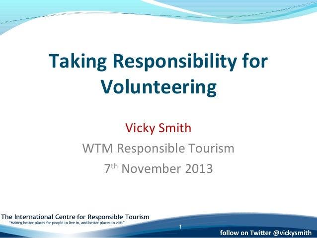 Taking Responsibility for Volunteering - WTM 2013