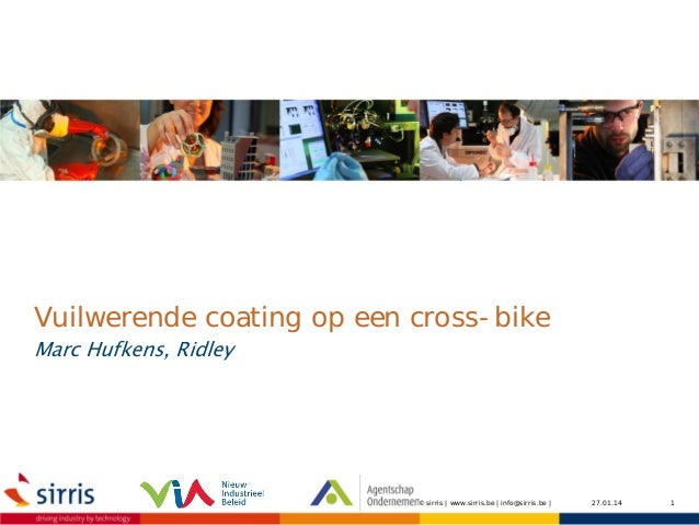 Workshop Smart Coatings Application Lab - Natchemische Coatings - 14-01-2014 - Ridley