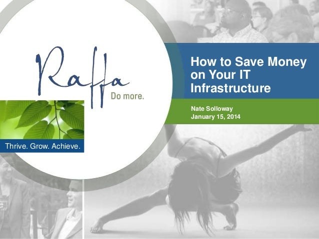 2014-01-15 How to Save Money on Your IT Infrastructure