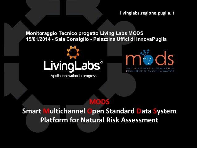 livinglabs.regione.puglia.it  Monitoraggio Tecnico progetto Living Labs MODS 15/01/2014 - Sala Consiglio - Palazzina Uffic...