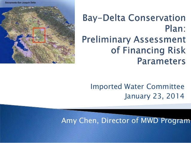 Amy Chen, Director of MWD Program Imported Water Committee January 23, 2014