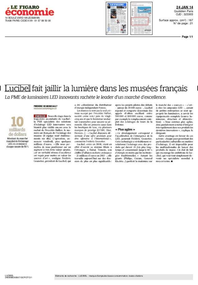 24 JAN 14 Quotidien Paris OJD : 323303 14 BOULEVARD HAUSSMANN 75438 PARIS CEDEX 09 - 01 57 08 50 00  Surface approx. (cm²)...