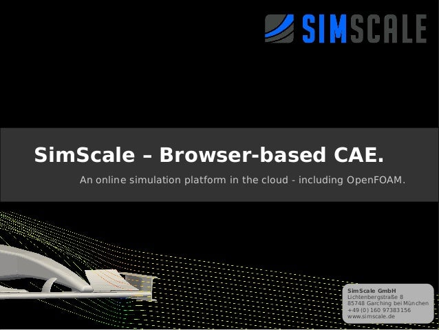 openFoam Hangout on Air #2 - Cloud Simulation, presentation by SimScale