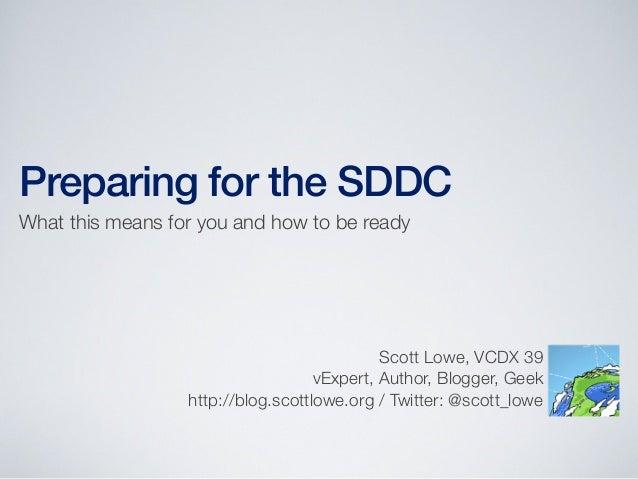 Preparing for the SDDC