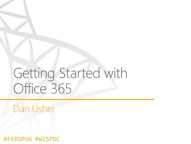2014-02-06 - Getting Started with Office 365