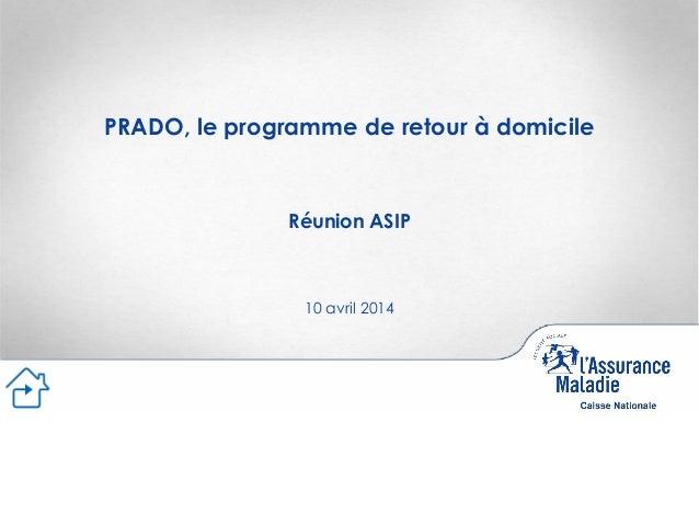PRADO, le programme de retour à domicile Réunion ASIP 10 avril 2014