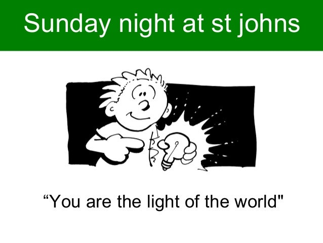 """Sunday night at st johns """"Be on your guard against all kinds of greed""""  """"You are the light of the world"""""""