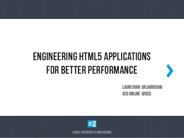 Engineering HTML5 Applications for Better Performance