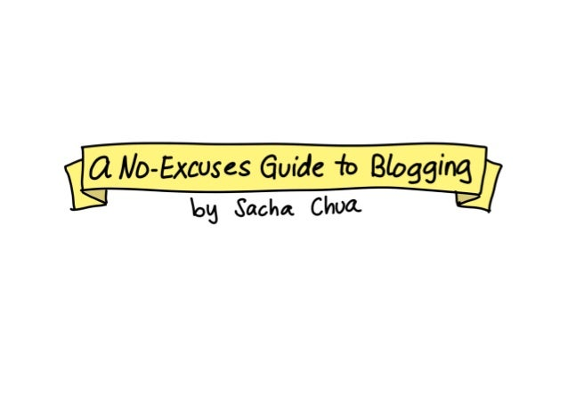 A No-Excuses Guide to Blogging
