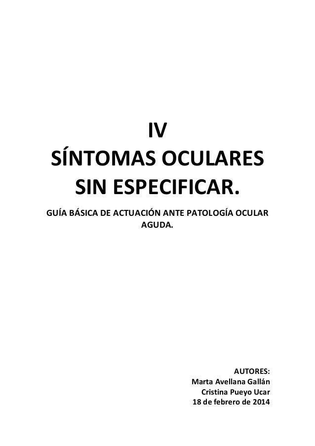 (2014-02-18) Síntomas oculares sin especificar. Manejo básico de patología ocular aguda (doc)