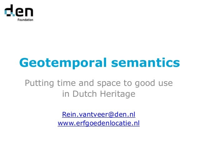 Linking Geospatial Data - Heritage & Location Geotemporal Semantics