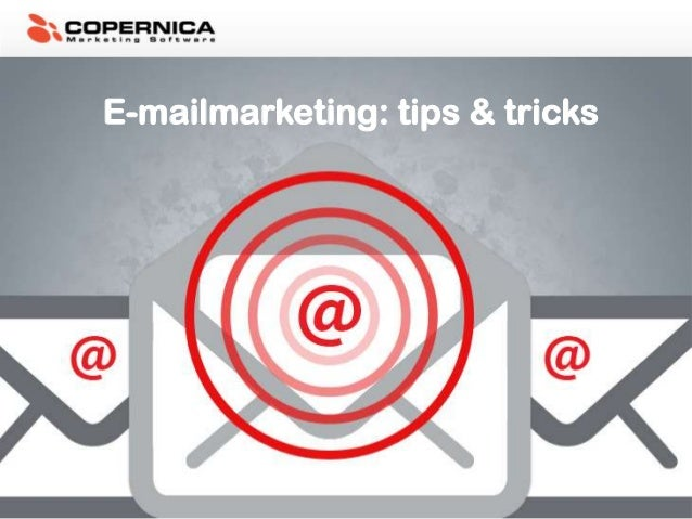 E-mailmarketing: tips & tricks