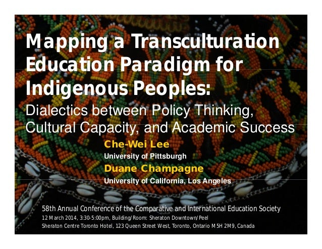 Mapping a Transculturation Education Paradigm for Indigenous Peoples: Dialectics between Policy Thinking, Cultural Capacity, and Academic Success