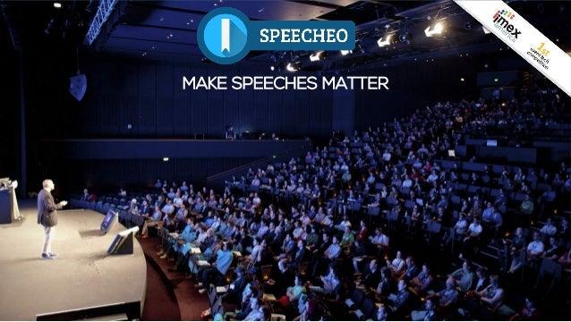 MAKE SPEECHES MATTER