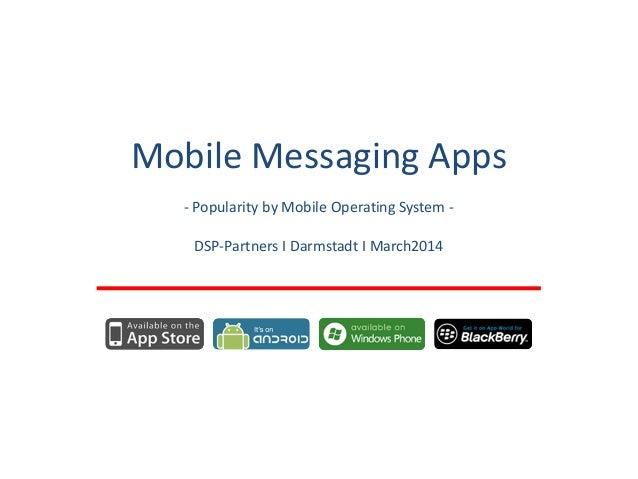 WhatsApp & Co: Most popular Messaging Apps per Mobile Platform