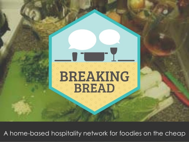 A home-based hospitality network for foodies on the cheap