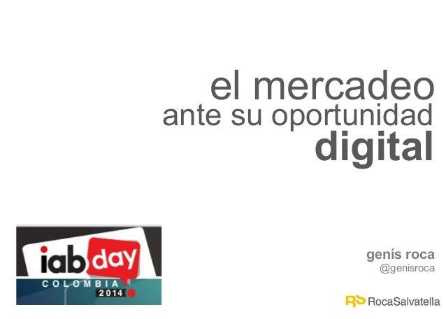 El mercadeo ante su oportunidad digital