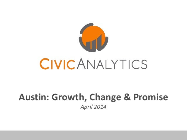 Austin: Growth, Change & Promise