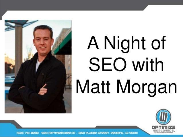 A Night of SEO with Matt Morgan
