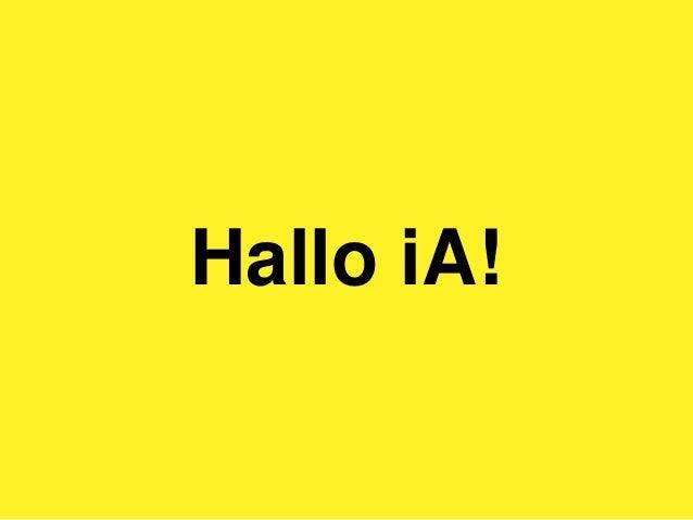 Hallo iA!