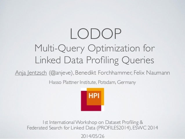LODOP - Multi-Query Optimization for Linked Data Profiling Queries
