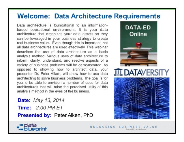 Data architecture is foundational to an information- based operational environment. It is your data architecture that orga...